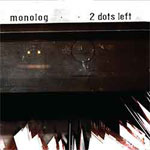 New Monolog album on Ad Noiseam + other news